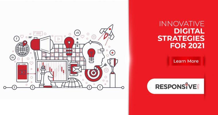 Top Digital Strategies to Accelerate Growth in 2021
