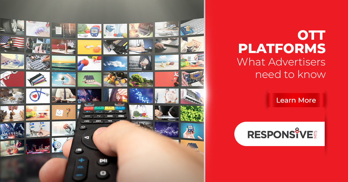 Advertisement on OTT Platforms – What Advertisers Need to Know