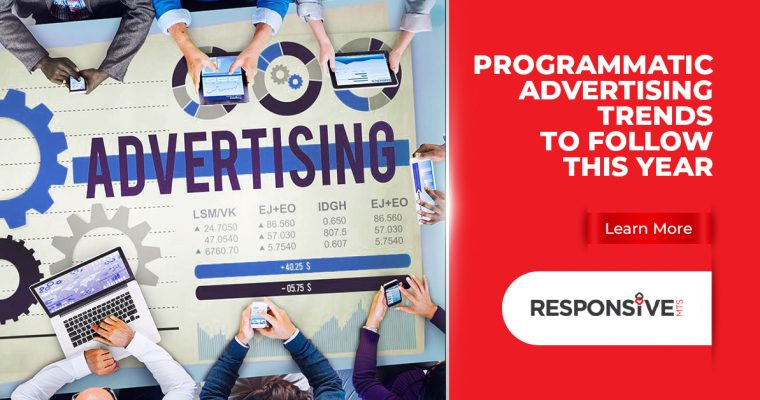 Programmatic Advertising Trends to Follow This Year