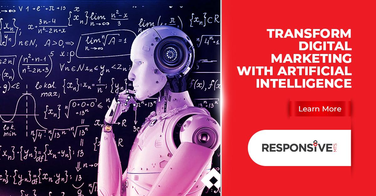 Transform Digital Marketing with Artificial Intelligence